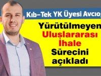 Avcıoğlu'ndan Kıb-Tek'te Uluslararası ihale açıklaması