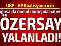 Özersay Eroğlu ile Mağusa'da bir araya geldi haberlerini yalanladı!