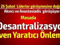 """""""Anastasiadis desantralizasyonu görüşmeye hazır olduğunu iletecek"""" iddiası..."""