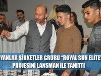 """Noyanlar Şirketler Grubu """"Royal Sun Elite"""" projesini lansman ile tanıttı"""