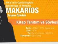 """Girne'de """"Makarios"""" Kitabı ve Yakın Tarihimiz Üzerine Söyleşi"""