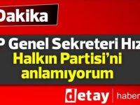 TDP Genel Sekreteri Hızal: Halkın Partisi'ni anlamıyorum