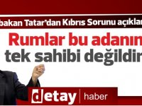 Tatar: Rumlar bu adanın tek sahibi değildir