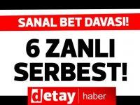 Sanal bet davasında tutuklu bulunan 6 kişi serbest bırakıldı