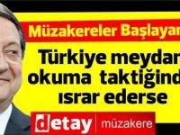 """Anastasiadis: """"Türkiye meydan okuma taktiğinde ısrar ederse müzakereler başlayamaz"""""""