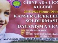 Girne Ada Lions Kulübü Derneği, ''Kanser Çiçeklerimizi Soldurmasın'' adı altında dayanışma yemeği düzenliyor