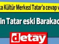 Baraka Kültür Merkezi: Ersin Tatar Eski Barakacıdır!