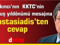 Akıncı'nın KKTC'nin kuruluş yıldönümü mesajına Anastasiadis'ten cevap