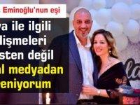Mehmet Eminoğlu'nun eşi :dava ile ilgili  gelişmeleri  polisten değil  sosyal medyadan  öğreniyorum