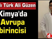 Hacettepe'li Ali Güzen Kimya'da Avrupa birincisi
