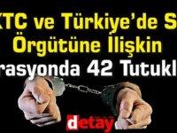 KKTC ve Türkiye'de Suç Örgütüne İlişkin Operasyonda 42 Tutuklama