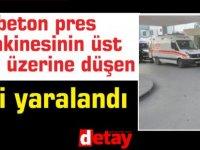 Haspolat'ta iş kazası! 1 işçi yaralandı