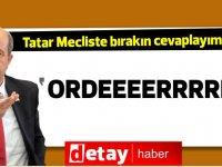 "Başbakan Tatar'a laf atılınca... ""Ordeeeerrrr"" diye seslendi..."