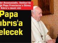 Papa Kıbrıs'a gelecek