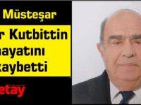 Eski Müsteşar, Emekli bürokrat Özer Kutbittin hayatını kaybetti