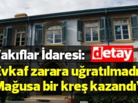 """Kıbrıs Vakıflar İdaresi: """"Evkaf zarara uğratılmadı Mağusa bir kreş kazandı"""""""