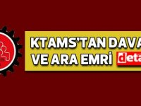 KTAMS'tan dava ve ara emri