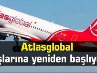 Atlasglobal uçuşlarına yeniden başlıyor