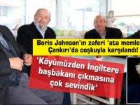 Çankırı'da coşku:'Köyümüzden İngiltere başbakanı çıkmasına çok sevindik'