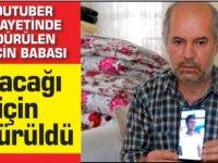 Halil Karakız'ın babası:Oğlum alacağı için öldürüldü