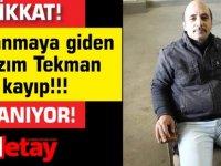 Dikkat Aranıyor! Avlanmaya giden Nazım Tekman kayıp!!!
