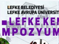 """LAÜ-Lefke Belediyesi iş birliği ile """"II. Lefke Kent Sempozyumu"""" düzenleniyor"""