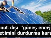 """Kapasite doldu! Konut dışı  """"güneş enerjisi"""" üretimini durdurma kararı"""