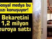 Sosyal medya bu kızı konuşuyor! Bekaretini 1,2 milyon euroya sattı