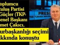 TKP-YG Başkanı Çakıcı'dan seçim yorumu