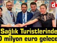 """Savaşan: """"Sağlık Turistlerinden 10 milyon euro gelecek"""""""
