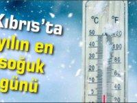 Kıbrıs'ta yılın en soğuk günü yaşanıyor