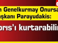"""Yunan Genelkurmay Onursal Başkanı Parayudakis: """"Kıbrıs'ı kurtarabiliriz"""""""