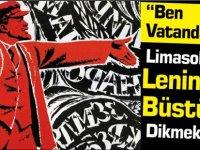 Limasol'a Lenin Büstü Dikilmesi İstendi