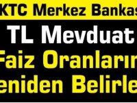 KKTC Merkez Bankası TL Mevduat Faiz Oranlarını Yeniden Belirledi