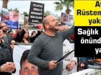 Atlas Rüstemoğlu'nun yakınları Sağlık Bakanlığı önünde eylem yaptı