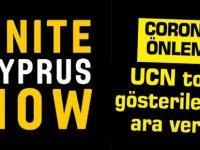 UCN Coronavirüs nedeniyle toplu gösterilerine ara verdi