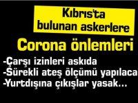 Kıbrıs'ta askerlere Corona önlemi