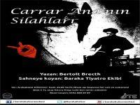 """Baraka Tiyatro Ekibi'nden Bir Brecht Oyunu""""Carrar Ana'nın Silahları"""""""