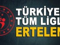 Türkiye'de bütün ligler ertelendi