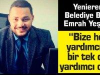 """Yenierenköy Belediye Başkanı Emrah Yeşilırmak:""""Bölgedeki suyu dahi bu süreçte kestiler"""""""