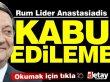 """Anastasiadis: """"Adada Türkiye'ye bağımlı yeni bir devletin kurulması kabul edilemez"""""""