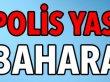 """""""POLİS YASASI BAŞKA BAHARA KALDI!!"""""""